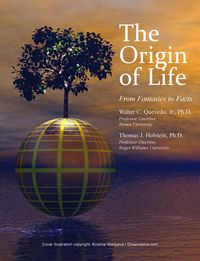 The Origin of Life:From Fantasies to Fact