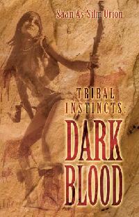 Tribal Instincts:Dark Blood