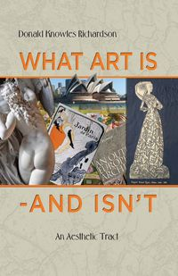 What Art Is - and Isn