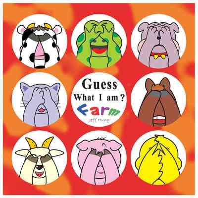 Guess what I am?:Farm