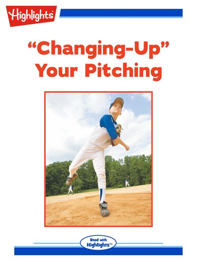 """Changing-up"" your pitching [有聲書]"