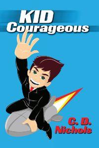 Kid courageous