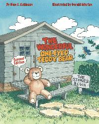 The Wonderful One-Eyed Teddy Bear:The Stories Begin