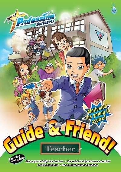 Guide & friend!:teacher