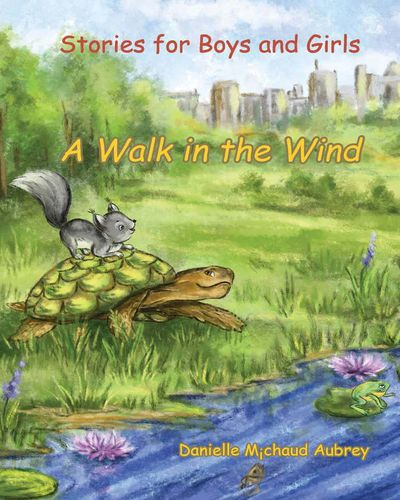 A walk in the wind:stories for boys and girls