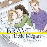 Brave little Megan