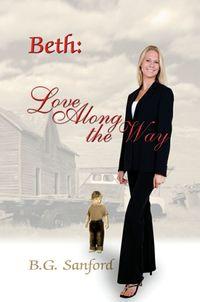 Beth:Love Along TheWay