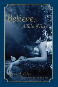 Believe:A Tale of Faye