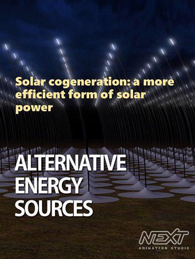Solar cogeneration:a more efficient form of solar power