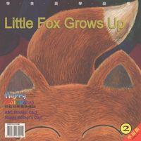 Little fox grows up [有聲書]
