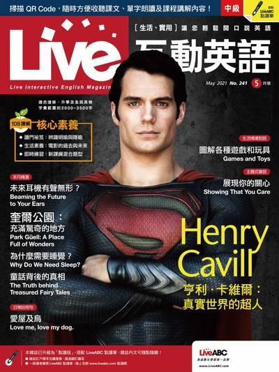 Live互動英語 [第241期] [有聲書]:Henry Cavill 亨利.卡維爾 : 真實世界的超人