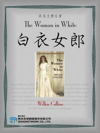 The Woman in White = 白衣女郎