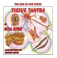Tissue Tantra