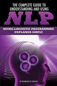 The complete guide to understanding and using NLP