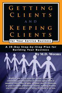 Getting clients and keeping clients for your service business