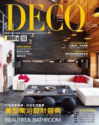 DECO居家 [第147期] :美型衛浴設計盛典