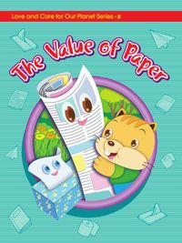 Let's treasure our planet:the value of paper