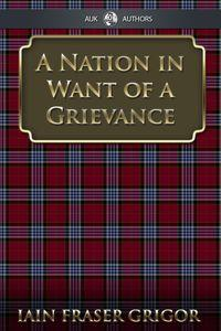 A nation in want of a grievance