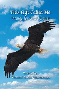 This gift called me:Wings for one's spirit